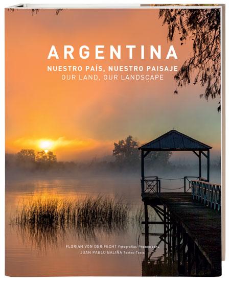 Argentina Nuestro Pais Nuestro Paisaje